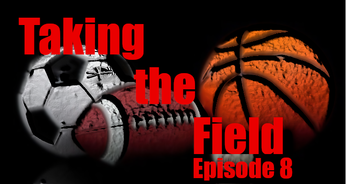 Taking the Field With Stevie Mac - Episode 8