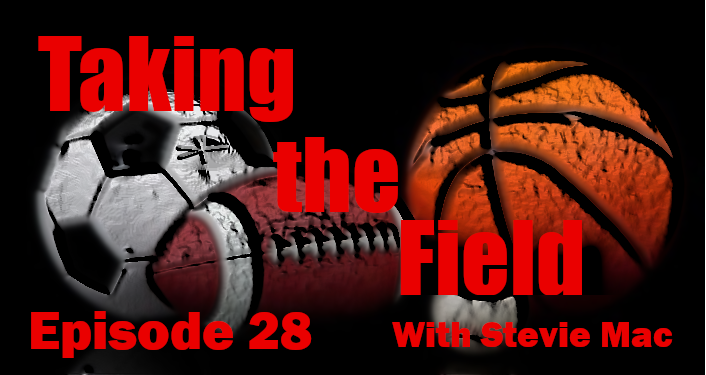 Taking the Field With Stevie Mac